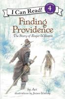 Купить Finding Providence: The Story of Roger Williams (Level 4), Зарубежная литература для детей