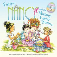 Купить Fancy Nancy and the Missing Easter Bunny, Зарубежная литература для детей
