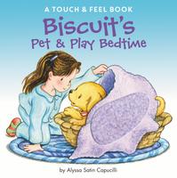 Купить Biscuit's Pet & Play Bedtime: A Touch & Feel Book, Первые книжки малышей
