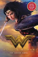 Купить Wonder Woman Movie Junior Novel, Книги по мультфильмам и фильмам