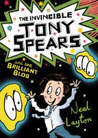 Купить The Invincible Tony Spears and the Brilliant Blob, Зарубежная литература для детей