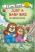 Купить Little Critter: Just a Baby Bird, Зарубежная литература для детей