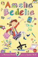 Купить Amelia Bedelia Chapter Book #9: Amelia Bedelia on the Job, Зарубежная литература для детей