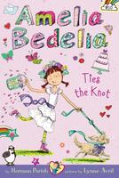 Купить Amelia Bedelia Chapter Book #10: Amelia Bedelia Ties the Knot, Зарубежная литература для детей