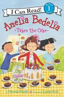 Купить Amelia Bedelia Takes the Cake, Зарубежная литература для детей