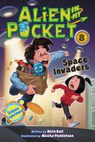 Купить Alien in My Pocket #8: Space Invaders, Зарубежная литература для детей