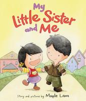 Купить My Little Sister and Me, Зарубежная литература для детей