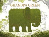 Купить Grandpa Green, Зарубежная литература для детей