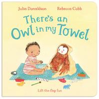 Купить There's an Owl in My Towel, Первые книжки малышей