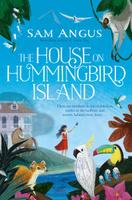 Купить The House on Hummingbird Island, Зарубежная литература для детей
