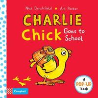 Купить Charlie Chick Goes to School, Зарубежная литература для детей