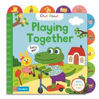 Купить Chat About: Playing Together, Первые книжки малышей