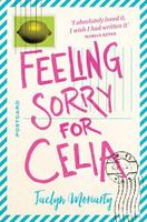 Купить Feeling Sorry for Celia, Зарубежная литература для детей