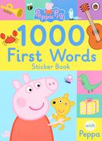 Купить Peppa Pig: 1000 First Words Sticker Book, Первые книжки малышей