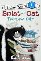 Купить Splat the Cat Takes the Cake: Level 1, Зарубежная литература для детей