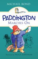 Купить Paddington Marches On, Зарубежная литература для детей