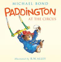 Купить Paddington at the Circus, Зарубежная литература для детей