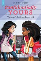 Купить Confidentially Yours #2: Vanessa's Fashion Face-Off, Зарубежная литература для детей