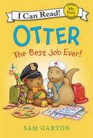 Купить Otter: The Best Job Ever!, Зарубежная литература для детей