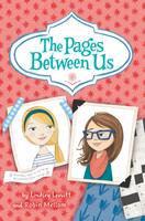 Купить The Pages Between Us, Зарубежная литература для детей