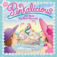 Купить The Pinkalicious and Aqua Mini-Mermaid, Зарубежная литература для детей