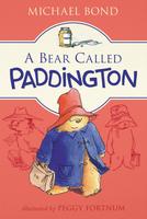 Купить A Bear Called Paddington, Зарубежная литература для детей