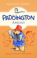 Купить Paddington Abroad, Зарубежная литература для детей