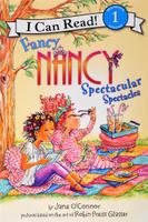 Купить Fancy Nancy: Spectacular Spectacles: Level 1, Зарубежная литература для детей