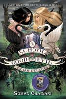 Купить The School for Good and Evil #3: The Last Ever After, Фэнтези для детей