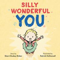 Купить Silly Wonderful You, Зарубежная литература для детей