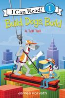 Купить Build, Dogs, Зарубежная литература для детей