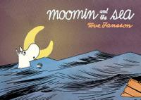 Купить Moomin and the Sea, Зарубежная литература для детей