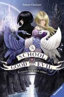 Купить The School for Good and Evil - Es kann nur eine geben, Фэнтези для детей