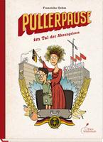 Купить Pullerpause im Tal der Ahnungslosen, Зарубежная литература для детей