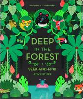 Купить Deep in the Forest: A Seek-and-Find Adventure, Животные и растения