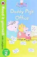 Купить Peppa Pig: Daddy Pig's Office: Level 2, Первые книжки малышей