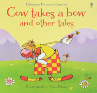 Купить Cow takes a bow and other tales, Зарубежная литература для детей