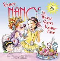 Купить Fancy Nancy: The Worst Secret Keeper Ever, Зарубежная литература для детей