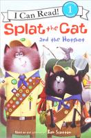 Купить Splat the Cat and the Hotshot: I Can Read! Level 1, Зарубежная литература для детей