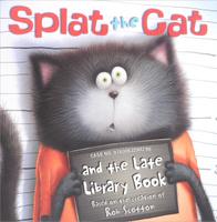 Купить Splat the Cat: And the Late Library Book, Зарубежная литература для детей