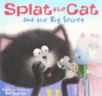 Купить Splat the Cat: And the Big Secret, Зарубежная литература для детей