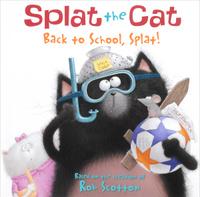 Купить Splat the Cat: Back to School, Splat!, Зарубежная литература для детей