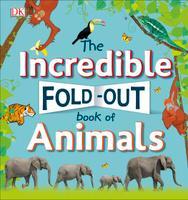 Купить The Incredible Fold-Out Book of Animals, Животные и растения
