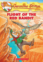 Купить Geronimo Stilton #56: Flight of the Red Bandit, Приключения и путешествия
