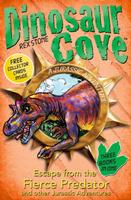 Купить Dinosaur Cove: Escape from the Fierce Predator and other Jurassic Adventures, Приключения и путешествия