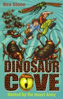 Купить Hunted By the Insect Army: Dinosaur Cove 24, Зарубежная литература для детей