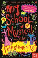 Купить My School Musical and Other Punishments, Зарубежная литература для детей