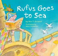 Купить Rufus Goes to Sea, Зарубежная литература для детей