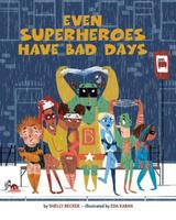 Купить Even Superheroes Have Bad Days, Зарубежная поэзия