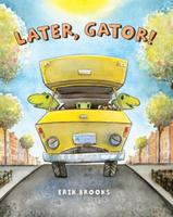 Купить Later, Gator!, Зарубежная литература для детей